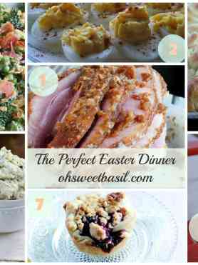 The Perfect Easter Dinner ohsweetbasil.com