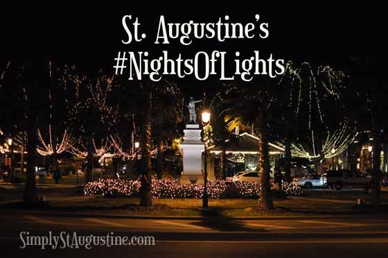 Nights of Lights: St. Augustine, FL
