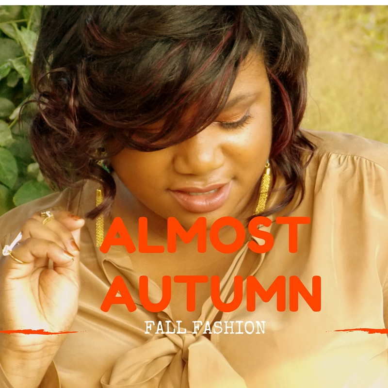 Almost Autumn (Fall Lookbook)