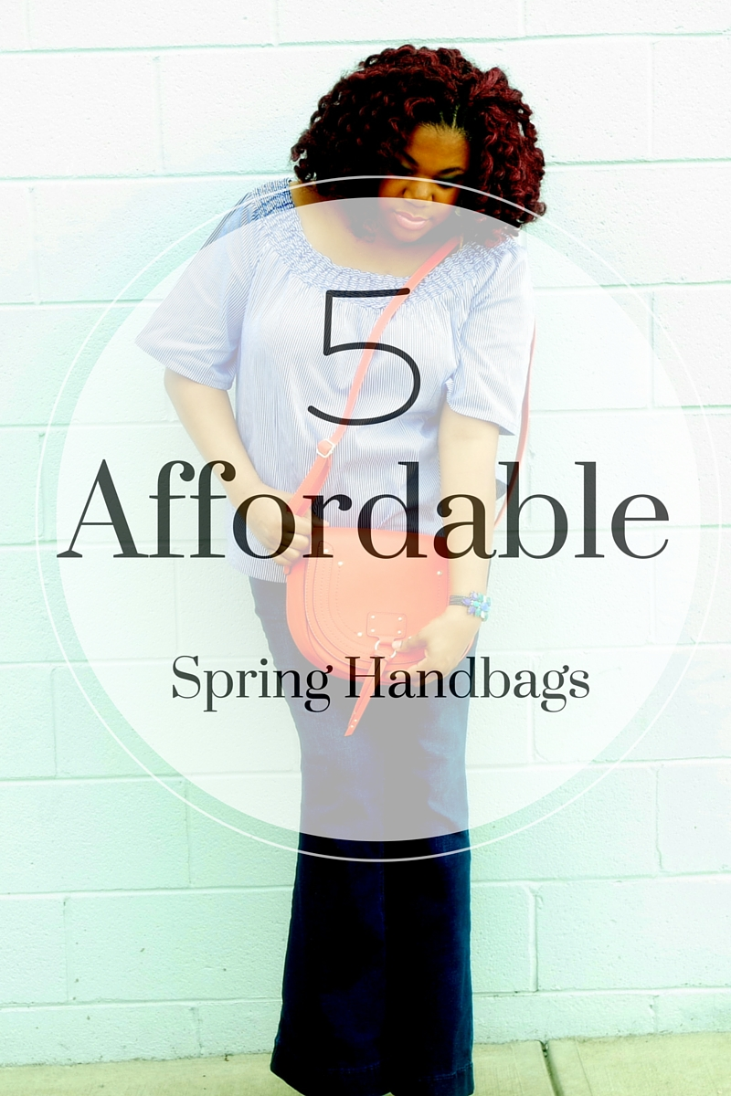 Style Sunday | 5 Affordable Must Have Spring Handbags