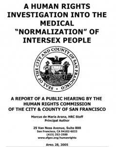 A human rights investigation into the medical normalization of intersex people  Intersex