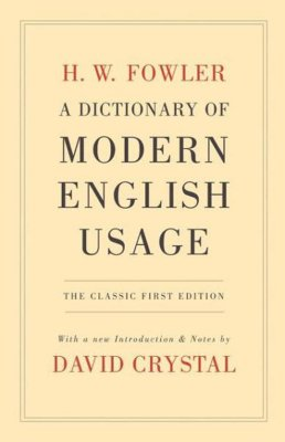 Dictionary Of Modern English Usage