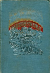 Cover of Mad Rush For Gold In Frozen North