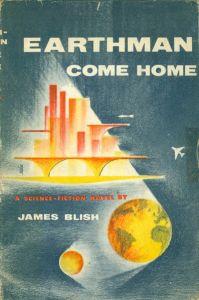Cover of Earthman Come Home, James Blish