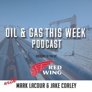Oil and Gas This Week