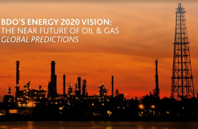 BDO publishes 2020 oil and gas predictions