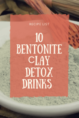 bentonite clay detox drinks