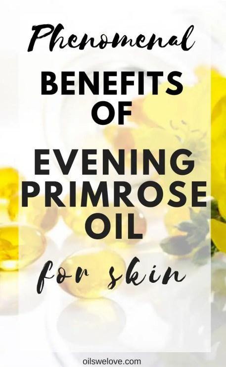benefits evening primrose oil for skin