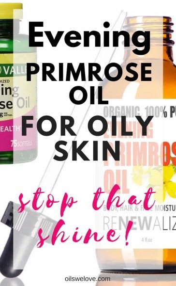 evening primrose oil for oily skin