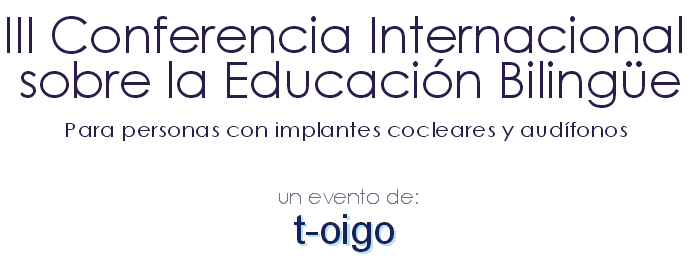 III Conferencia bilingue t-oigo