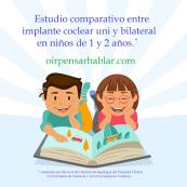 Estudio comparativo entre implante coclear uni y bilateral en niños de 1 y 2 años