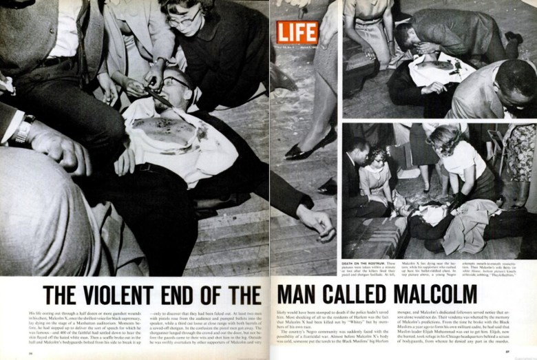 "Photo Description: the infamous LIFE magazine spread of the pictures of Malcom X's assisination. In the spread, the text ""THE VIOLENT END OF THE MAN CALLED MALCOM"" is written on the bottom, along with their editorial. In one shot you can see a Japanese American female, Yuri Kochiyama in it."