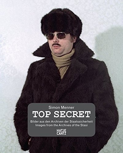(Review) TOP SECRET: Images From the Stasi Archives