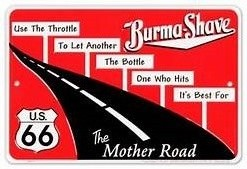 """Example of a """"Burma Shave"""" sign."""