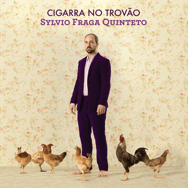 07 Sylvio Fraga Quinteto - Cigarra no Trovão