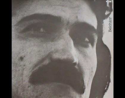 Discos Escondidos #024: Belchior - Era uma vez um homem e seu tempo (1979)