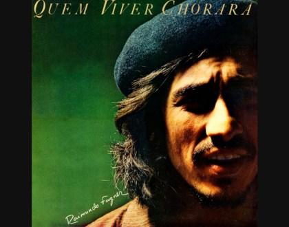 Discos Escondidos #028: Raimundo Fagner - Eu canto/Quem viver chorará (1978)