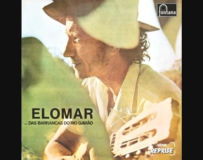 Discos Escondidos #029: Elomar - ...Das Barrancas do Rio Gavião (1972)