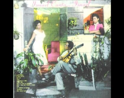 Discos Escondidos #067: Ismael Silva - Ismael canta... Ismael (1957)