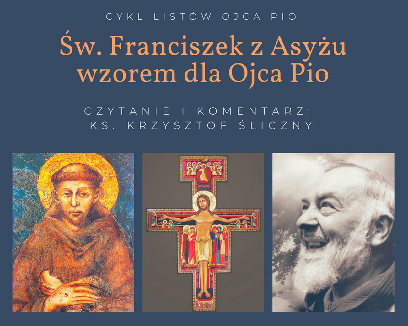 Św. Franciszek z Asyżu wzorem dla Ojca Pio (wybrane listy) - list 1