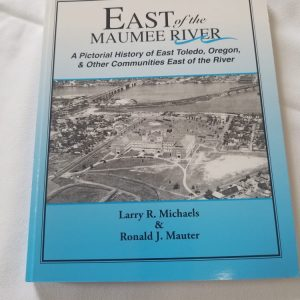 Book - East of the Maumee River ~ Michaels/Mauter