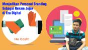 4 Langkah Blogger DCB Membangun Personal Branding Di Era Revolusi Industri 4.0
