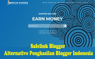 Safelink Blogger Alternative Penghasilan Blogger Indonesia