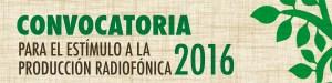 Registro de Convocatoria para el Estimulo a la Producción Radiofónica 2016