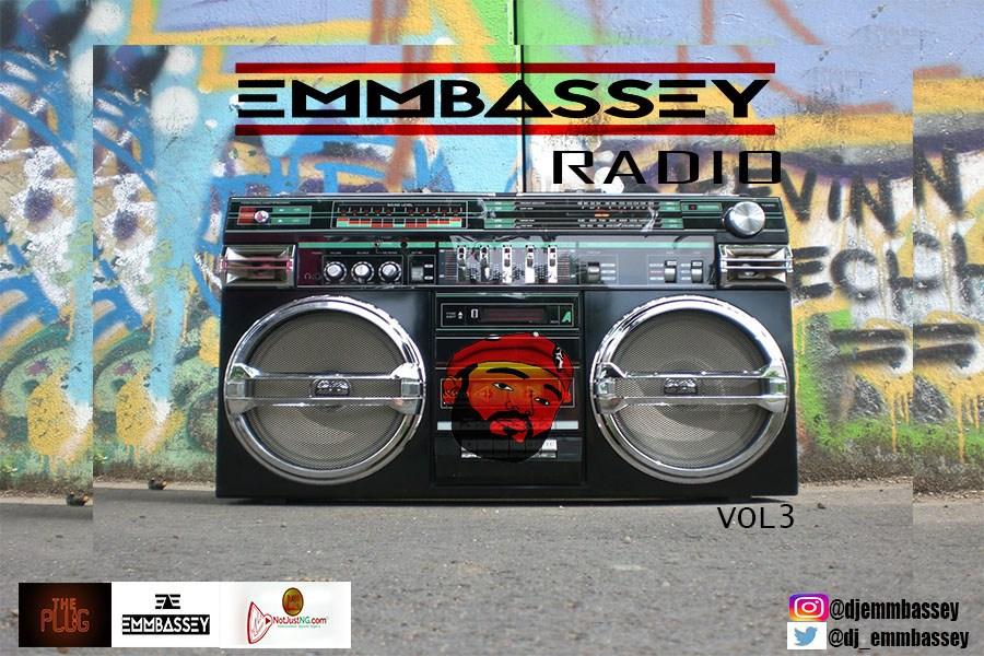 DJ Emmbassey - Emmbassey Radio Vol.3 (The Mix)