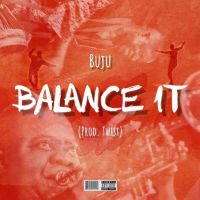 MP3: Buju – Balance It