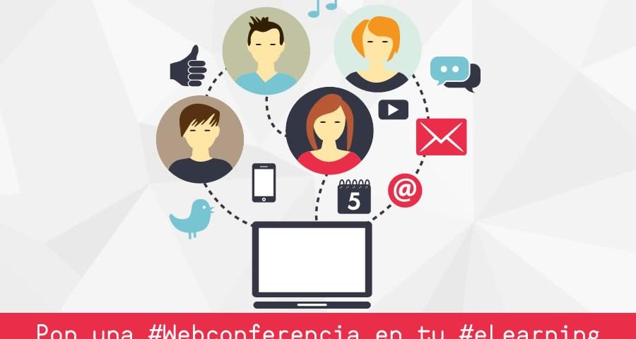 Pon una #Webconferencia en tu #eLearning