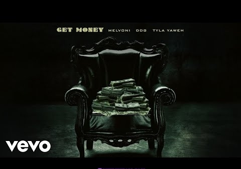 Mp3: Melvoni feat DDG & Tyla Yaweh - Get Money