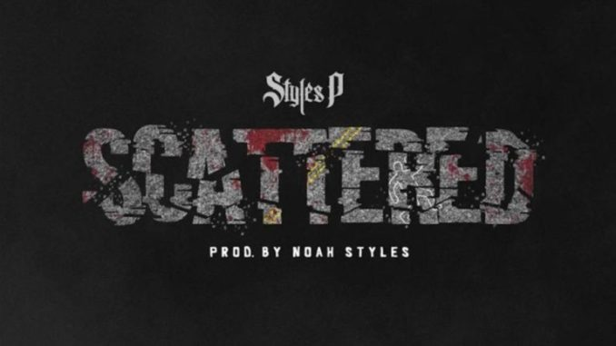 Mp3: Styles P - Scattered