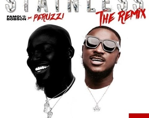 MP3: Famous Bobson Stainless Ft. Peruzzi