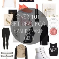Over 101 Gift Ideas For Fashionable Teen Girls
