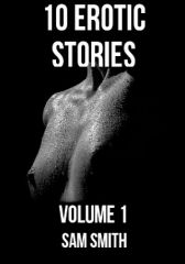 10 Erotic Stories Free Vol 1 Adult Only 18