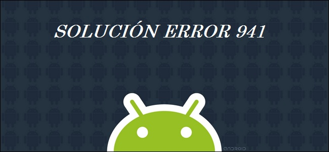error 941 android