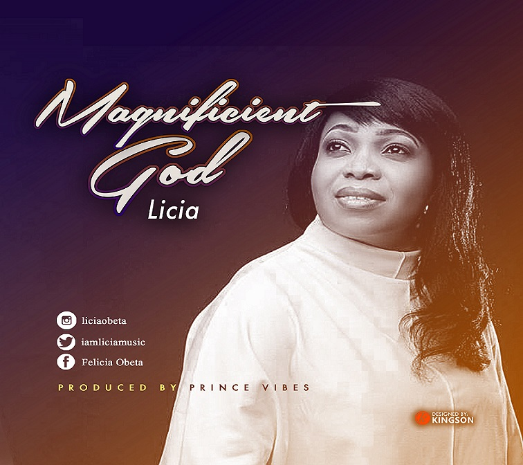 Magnificent God By Licia