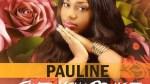 Give You Praise – Pauline
