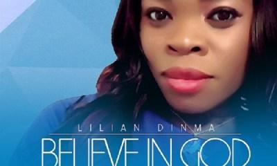 Believe in God -Lilian Dinma