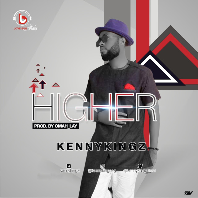Higher By Kennykingz