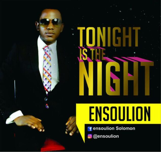 Ensoulion – Tonight Is The Night