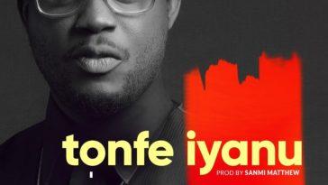 SAGE & Twcrew – Tonfe Iyanu