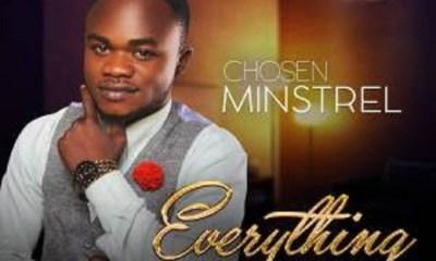 Everything - Chosen Minstrel