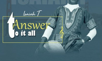 Answer To It All by Isaiah T