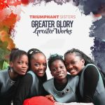 Greater Glory, Greater Works By Triumphant