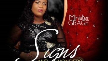 Signs And Wonders By Minister Grace