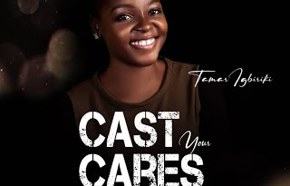 Download Cast Your Cares By Tamar Igbiriki