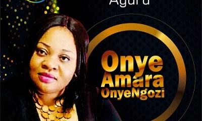 Onye Amara OnyeNgozi - Ogobest Agurd