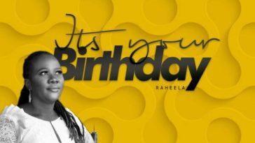 It's Your Birthday By Raheela